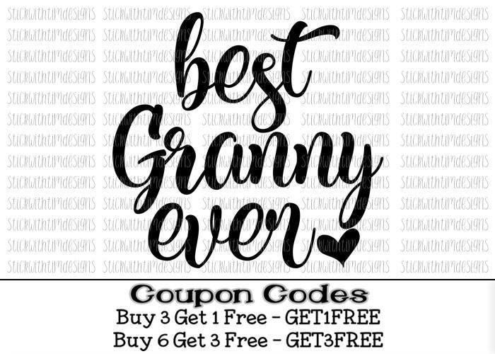 Best Granny Ever Svg Grandma Svg Png Mothers Day Svg