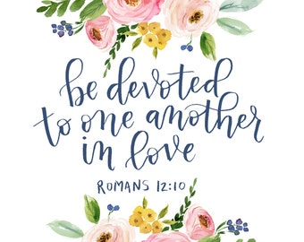 Be Devoted to One Another in Love Instant download printable art