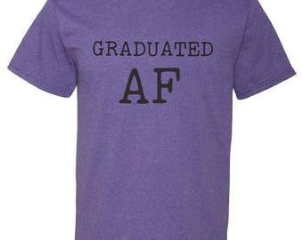 Senior Class Shirt funny - Graduated AF