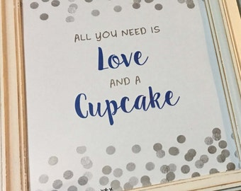Love and Cupcake Sign