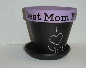 Painted 6 inch Terra Cotta Chalkboard Flower Pot BEST MOM EVER Vinyl Saying / Mothers Day Gift Gardening Flower Pots Planters