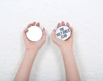 Ugly Girl Pocket Mirror