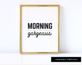 His and Her Sign, Morning Gorgeous Art, Morning Gorgeous Art Hello Handsome Art, Hello Handsome Sign, Printable, 8x10 or 11x17 Art Sign
