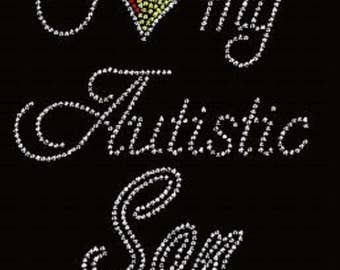 Rhinestone I Love My Autistic Son Lightweight T-Shirt  or DIY Iron On Transfer        9ANZ