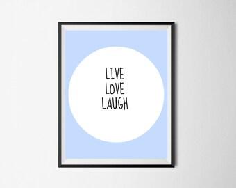 Live Love Laugh Printable