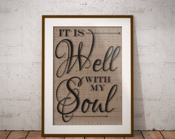 It is Well With My Soul Digital Print Inspirational Gift