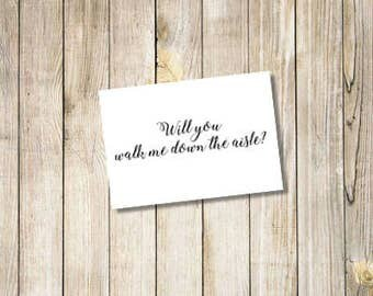 Will You Walk Me Down the Aisle Card INSTANT DOWNLOAD, Walk Down Aisle Proposal, Walk Aisle Invite, Wedding Card, Bridal Party Gifts