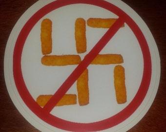 No Cheeto Nazis Sticker!