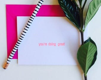 You're Doing Great Letterpress Card
