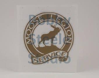 Moose Legion Service Decal - Moose Lodge - for car / yeti / rtic / bottle