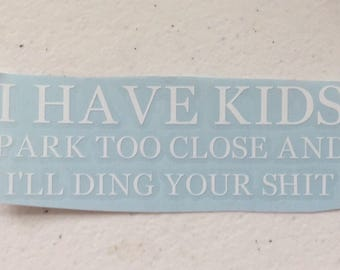 I have kids car decal