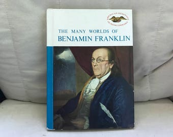 The Many Worlds of Benjamin Franklin by Frank R. Donovan