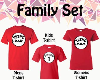 Thing 1 Thing 2 Shirts Thing T-shirts Thing Dad Thing Mom Thing Uncle Thing Custom Customize Your Shirts Custom T-shirts Family Set Shirts