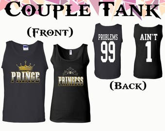 Prince Princess Couple Tank Problems 99 Ain't 1 On Back Tank Couple Tank Top Couple Tank Couple Tops Softstyle Tank Gift For Couple
