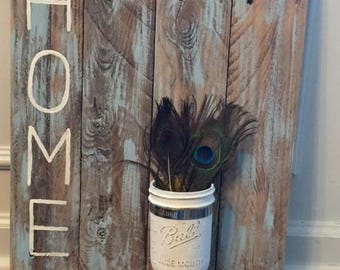 Home sign with Mason jar