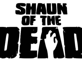 Shaun of the Dead Zombie Horror Vinyl Car Decal Bumper Window Sticker Any Color Multiple Sizes