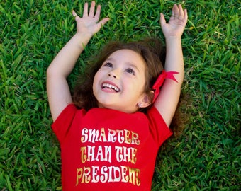 Smarter Than The President - Toddler Shirt