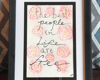 best people in life are free quote