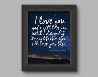 I Love You Printable Typography Poster, Mortal Instruments Bookish Quote Poster, Love Quote Downloadable Poster
