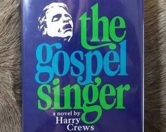 The Gospel Singer by Harry Crews