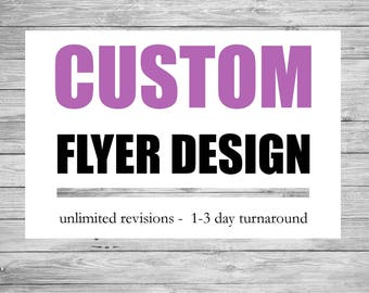 Custom Printable Flyer Design - event, business, party, company email