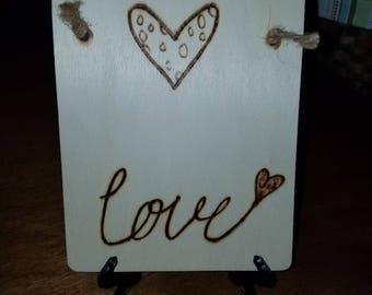 Love heart woodburn sign