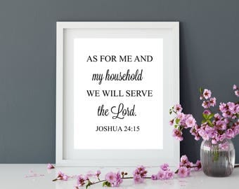 Bible verse wall art, As for me and my household we will serve the lord,scripture art, scripture prints, christian wall art, Joshua 24:15