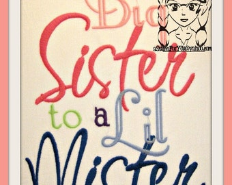 Big Sister to a Lil Mister & Lil Mister to a Big Sister Design -  INSTANT Download Machine Embroidery Design by Carrie