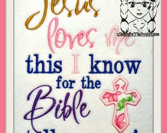 Jesus Loves me this I know, for the Bible tells me so - Applique Bible Jesus ~ Downloadable DiGiTaL Machine Embroidery Design by Carrie