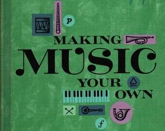 Making Music Your Own 2 - 1964 - Vintage Text Book