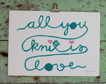 all you knit is love - stitched art print