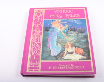 Antique Fairy Tales, Illustrated by Judy Mastrangelo, Classics, Stories, Vintage, Children's Book, Read Aloud Time ~ The Pink Room ~ 161026B