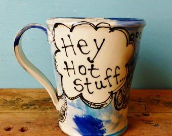 Right Whale Mug - Hey Hot Stuff - Whale Art - Marine Life Mug