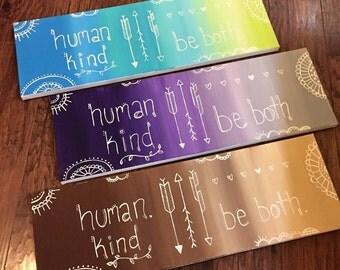 Human Kind 8x24 CUSTOM handpainted canvas