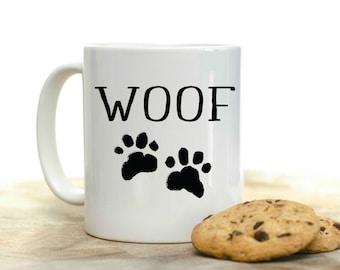 Woof Coffee Mug | Dog Coffee Mug | Coffee Mug Gift | Sublimation Mug | 15 oz Coffee Mug | 11oz Coffee Mug | Dog Rescue Mug