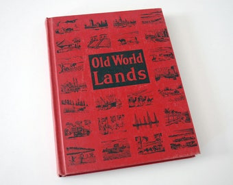 1940s Geography Book, Old World Lands, Elementary School Book, Man in His World, Illustrations Photos Maps, Europe Asia Africa Australia