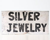 Vintage Jewelry Sign, old metal SILVER JEWELRY store sign