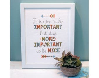 Nice to be Important Cross Stitch Pattern Instant Download