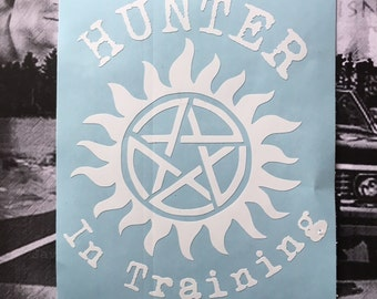 Hunter In Training Supernatural Inspired Car, Laptop, or Decor Decal