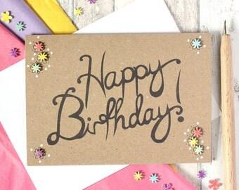 Hand Lettered Birthday Card. Handmade Birthday Card. Happy Birthday Card. Birthday Card. Floral Birthday Card. Birthday Card for Gran. Mum.