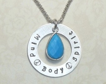 Peace Mind Body Spirit Hand Stamped Sterling Silver Washer Necklace with Turquoise Gemstone Drop