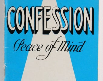 Confession Peace of Mind by Rev. John B. Sheerin CSP, 1951 Vintage Paulist Press 6617-7