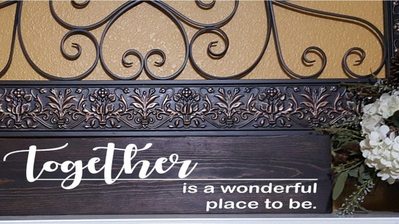Together Is A Wonderful Place To Be Wood Sign Wall Hanging