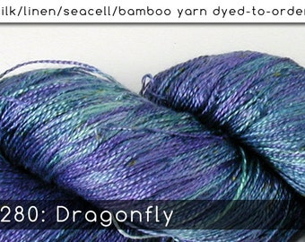 DtO 280: Dragonfly on Silk/Linen/Seacell/Bamboo Yarn Custom Dyed-to-Order