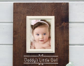 Fathers Day Gift, Daddy's Little Girl Frame, Personalized Daddy Gift, 5x7 Frame, Dad Gift, New Baby Gift, Gift for Daddy, New Dad Gift