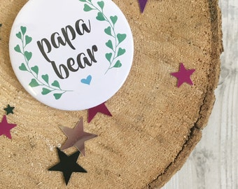 Papa Bear - Badge - Father's Day - Handmade - Favors - Favours - papa - dad - daddy - father