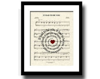 It Had To Be You Song Lyric Sheet Music Art Print, Name and Date Art, Custom Wedding & Anniversary Art, Music Wall Art, When Harry Met Sally
