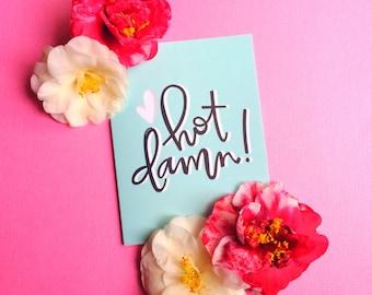 funny valentine card hot damn funny card romantic anniversary card valentines day card valentine heart black white pink blue best friend