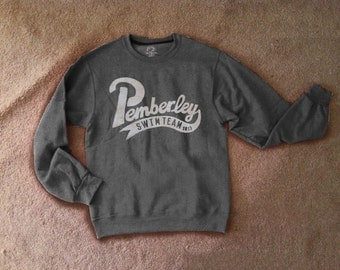 Pemberley Swim Team Banner style Pride and Prejudice sweatshirt unisex adult's sizing made to order sizes S-3XL