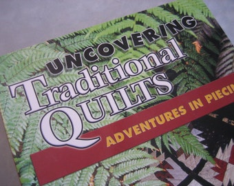 Uncovering Traditional Quilts